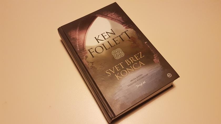 Ken Follet - Svet brez konca: drugo knjigo trilogije Kingsbridge